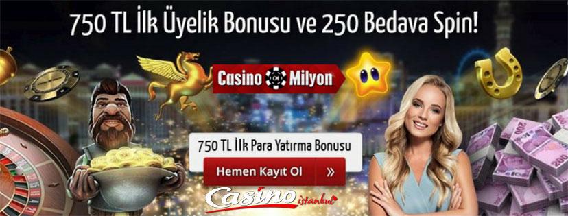 Casinomilyon 750 TL ilk üyelik Bonusu
